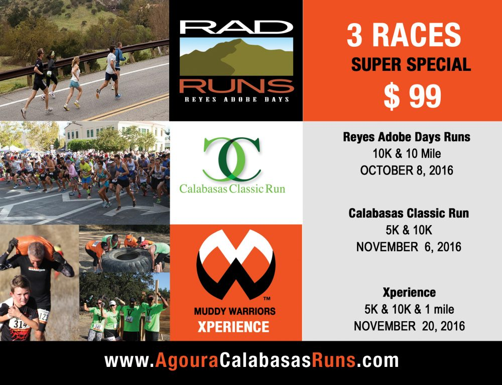 Awesome Deal! $99 for 3 races!!! Calabasas Classic, Rad Run and Muddy Warriors Xperience!
